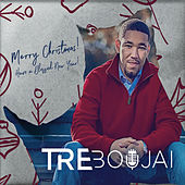 Merry Christmas Have a Blessed New Year by Tre Boujai
