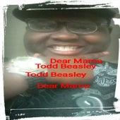 Dear Mama von Todd Beasley