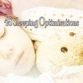 48 Sleeping Optimisations by Deep Sleep Relaxation