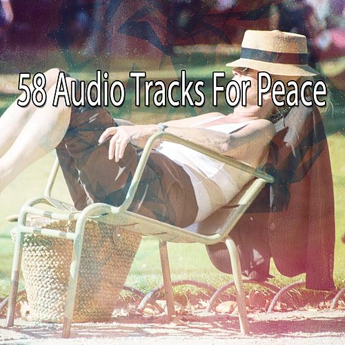 58 Audio Tracks For Peace by Lullaby Land
