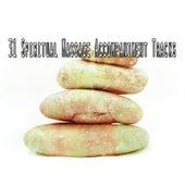 31 Spiritual Massage Accompaniment Tracks by Massage Therapy Music