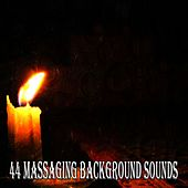 44 Massaging Background Sounds by Massage Tribe