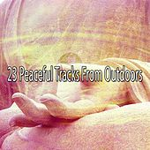 23 Peaceful Tracks From Outdoors by Yoga Music