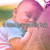 40 Natural Energy Absorbing Tracks by Nature Sound Series