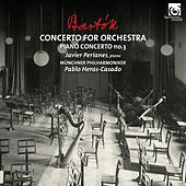 Bartók: Concerto for Orchestra & Piano Concerto No. 3 by Various Artists