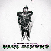 Blue Bloods (deluxe Version) by Fantastico