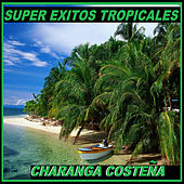 Charanga Costeña by Super Exitos Tropicales