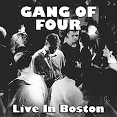 Gang Of Four Live In Boston by Gang Of Four