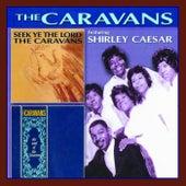 Seek The Lord/the Soul Of Caravans by The Caravans