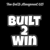 Built 2 Win by Flash G