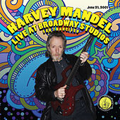 Live At Broadway Studios by Harvey Mandel