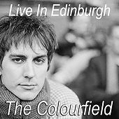 The Colourfield Live In Edinburgh de Colourfield