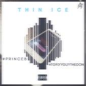 Thin Ice de #PrinceB