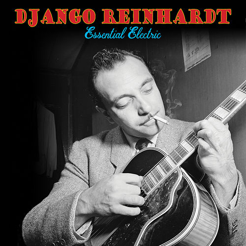 Essential Electric by Django Reinhardt