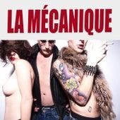 La Mécanique by Mécanique