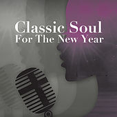 Classic Soul For The New Year de Various Artists