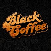 I Barely Know Her von Black Coffee