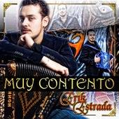 Muy Contento by Erik Estrada
