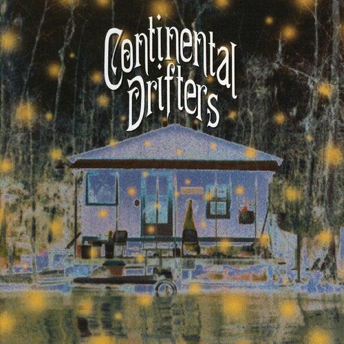 Continental Drifters by Continental Drifters