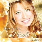 Pérola (Playback) by Elaine de Jesus