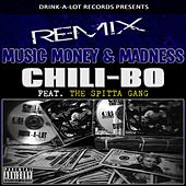 Music, Money and Madness (Remix) [feat. The Spitta Gang] by Chili-Bo