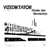 Kinder der Revolution de Vizediktator