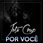 Por Você by Jota Cruz