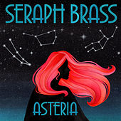 Asteria by Seraph Brass