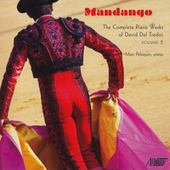 Mandango: The Complete Piano Works of David Del Tredici, Vol. 2 by Marc Peloquin