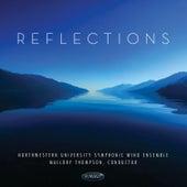 Reflections von Northwestern University Symphonic Wind Ensemble