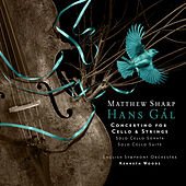 Hans Gál: Concertino for Cello and Strings by Matthew Sharp
