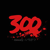 300 by Various Artists