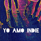 Yo Amo Indie de Various Artists