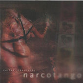 Narcotango by Carlos Libedinsky
