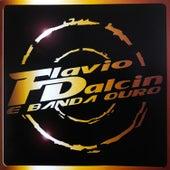 Flávio Dalcin & Banda Ouro de Flávio Dalcin