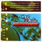 Bailão Guararema, Vol. 2 von Various Artists