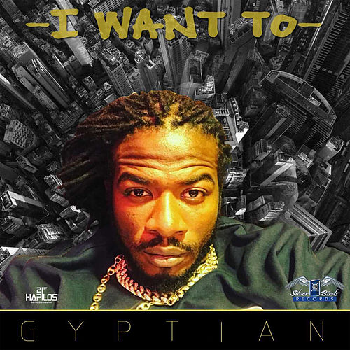 I Want To by Gyptian