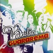 Bailão Guararema von Various Artists
