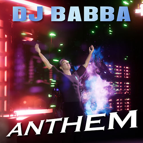Anthem by D.J. Babba