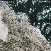 Southern Mind by Low Tide