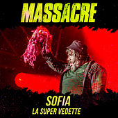 Sofía, La Súper Vedette (En Vivo) de Massacre