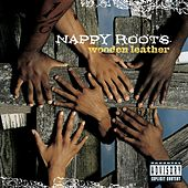 Wooden Leather de Nappy Roots