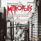 Metropolis (Original Motion Picture Score) von Rundfunk-Sinfonieorchester Berlin