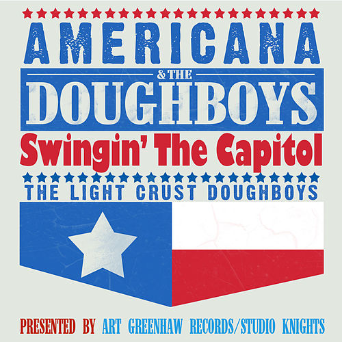 Americana & The Doughboys by The Light Crust Doughboys