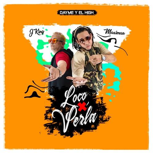 Loco por Verla by J King y Maximan