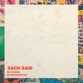 Change (Bedroom Mix) de Zach Said
