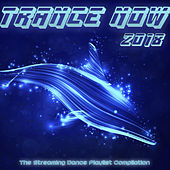Trance Now 2018 - The Streaming Dance Playlist Compilation by Various Artists