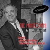 The Mantovani Orchestra, Vol. 6 (Digitally Remastered) von Mantovani & His Orchestra