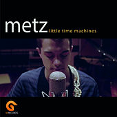 Little Time Machines by Metz