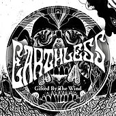 Gifted by the Wind de Earthless